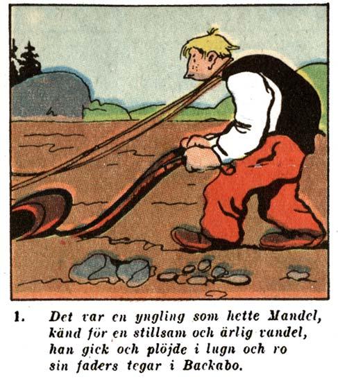 """Första rutan i den första serien av """"Beväringsmannen 91 Karlssons öden och äfventyr""""."""